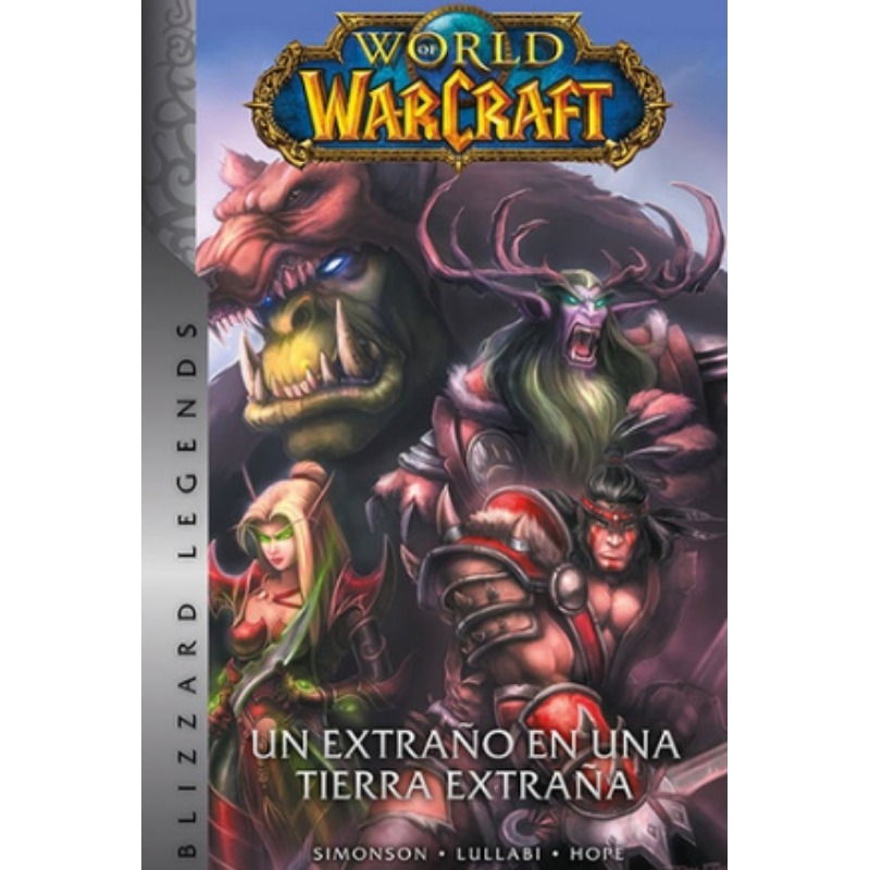 World Of Warcraft 01: Un ExtraÑo En Un Tierra ExtraÑa