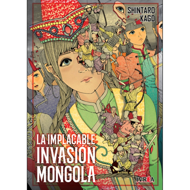 La Implacable Invasion Mongola (tomo Único)
