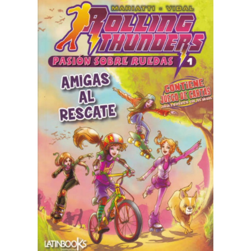 Rolling Thunders - Amigas Al Rescate